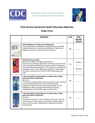 National Center on Birth Defects and Developmental Disabilities Fetal Alcohol Syndrome Health Education Materials Order Form