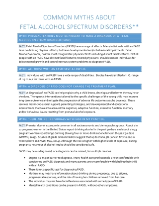 COMMON MYTHS ABOUT FETAL ALCOHOL SPECTRUM DISORDERS**