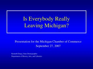 Is Everybody Really Leaving Michigan