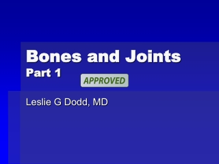 Bones and Joints Bones and Joints