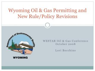 Wyoming Oil Gas Permitting and New Rule