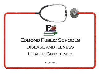 Edmond Public Schools Edmond Public Schools Disease and Illness Health Guidelines