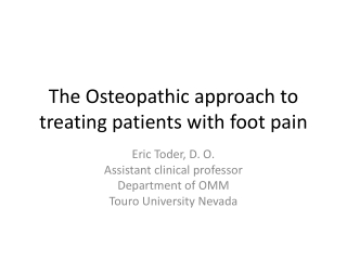 The Osteopathic approach to treating patients with foot pain