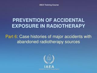 Anticipation OF ACCIDENTAL EXPOSURE IN RADIOTHERAPY