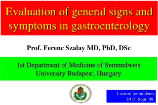 Evaluation of general signs and symptoms in gastroenterology