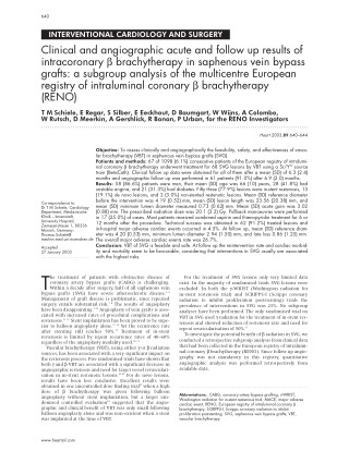 INTERVENTIONAL CARDIOLOGY AND SURGERYClinical and angiographic acute and follow up results ofintracoronary β brachytherapy in saphenous vein bypassgrafts: a subgroup analysis of the multicentre