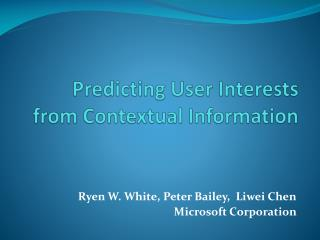 Anticipating User Interests from Contextual Information