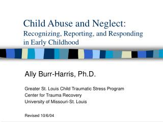 Youngster Abuse and Neglect: Recognizing, Reporting, and Responding in Early Childhood