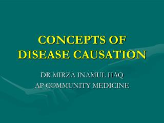 Ideas OF DISEASE CAUSATION