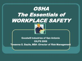 OSHA The Essentials of Work environment Security
