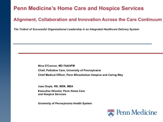 Penn Medicine's Home Care and Hospice Services