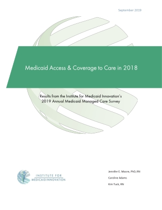 Medicaid Access & Coverage to Care in 201
