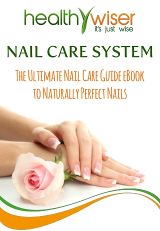The Ultimate Nail Care Guide eBook to Naturally Perfect Nails
