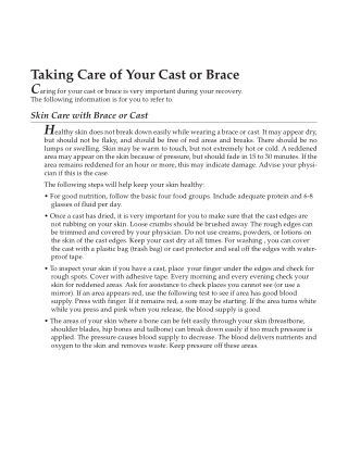 Taking Care of Your Cast or Brace