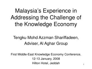 Malaysia s Experience in Addressing the Knowledge's Challenge Economy