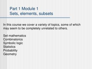 Section 1 Module 1 Sets, components, subsets