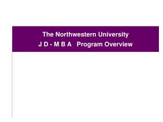 The Northwestern College J D - M B A System Diagram