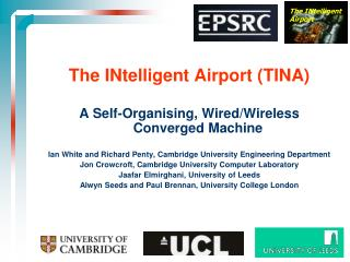 The INtelligent Airport TINA A Self-Organizing, Wired