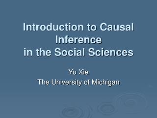 Prologue to Causal Inference in the Social Sciences