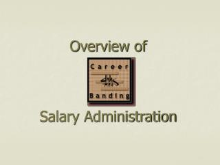 Diagram of Salary Administration