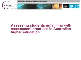 Evaluating understudies new to appraisal rehearses in Australian advanced education