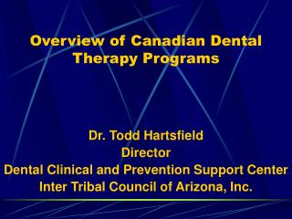Diagram of Canadian Dental Therapy Programs