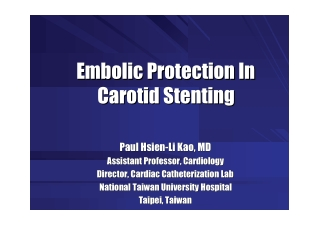 Embolic Protection In Carotid Stenting Embolic Protection In Carotid Stenting
