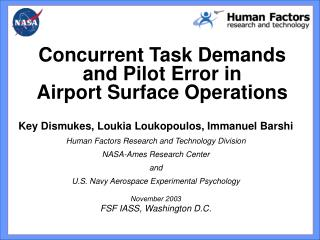 Key Dismukes, Loukia Loukopoulos, Immanuel Barshi Human Factors Research and Technology Division NASA-Ames Research Cen