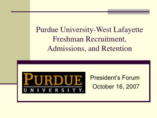 Purdue College West Lafayette Green bean Enrollment, Confirmations, and Maintenance