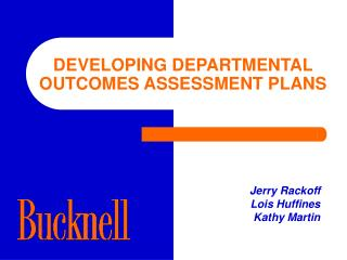 Creating DEPARTMENTAL OUTCOMES ASSESSMENT PLANS