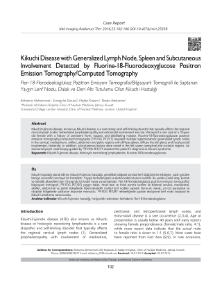 Kikuchi Disease with Generalized Lymph Node, Spleen and Subcutaneous Involvement Detected by Fluorine-18-Fluorodeoxyglucose Positron Emission Tomography/Computed Tomography