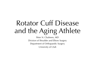Rotator Cuff Disease and the Aging Athlete