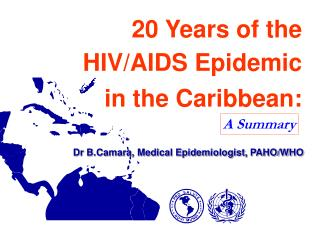 20 Years of the HIV/Helps Pandemic in the Caribbean: