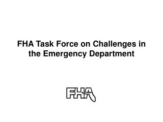FHA Team on Difficulties in the Crisis Division
