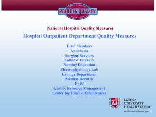 Healing facility Outpatient Department Quality Measures