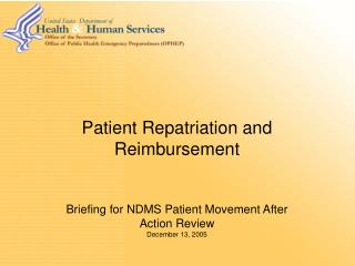 Tolerant Repatriation and Repayment Instructions for NDMS Quiet Development After Activity Survey December 13, 2005