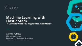 Machine Learning with Elastic Stack