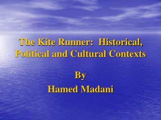 The Kite Runner: Chronicled, Political and Social Connections