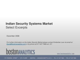 Indian Security Frameworks Market Select Portions