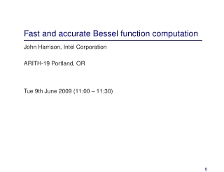 Fast and accurate Bessel function computation