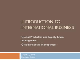 Prologue TO INTERNATIONAL BUSINESS