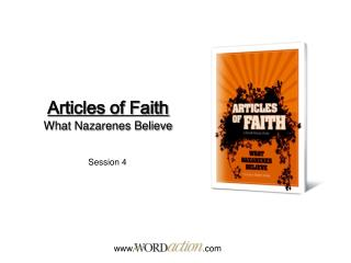 Articles of Faith What Nazarenes Believe