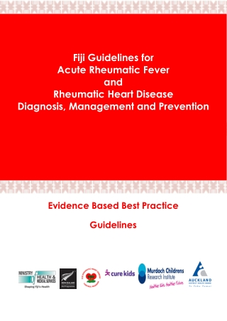 Fiji Guidelines for Acute Rheumatic Fever and Rheumatic Heart Disease Diagnosis, Management and Prevention