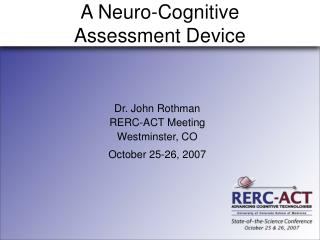 A Neuro-Cognitive Assessment Device