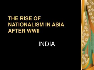 THE Ascent OF Patriotism IN ASIA AFTER WWII