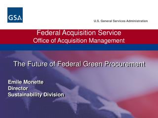 Government Acquisition Service Office of Acquisition Management
