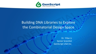 Building DNA Libraries to Explore the Combinatorial Design Space