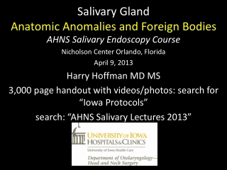 Salivary Gland Anatomic Anomalies and Foreign Bodies