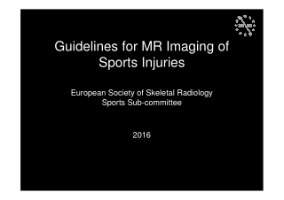 Guidelines for MR Imaging of Sports Injuries