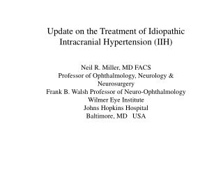 Update on the Treatment of Idiopathic Intracranial Hypertension (IIH)